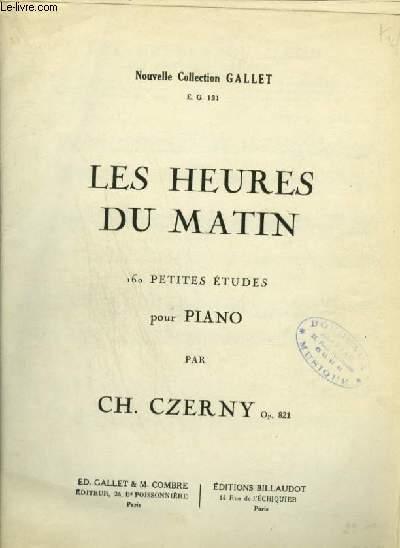 LES HEURES DU MATIN - 160 PETITES ETUDES POUR PIANO.