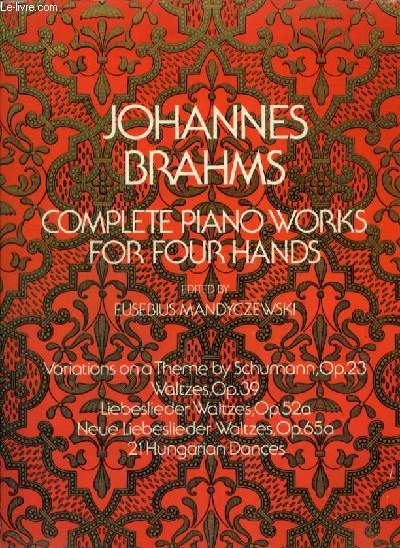 COMPLETE PIANO WORKS FOR FOUR HANDS.