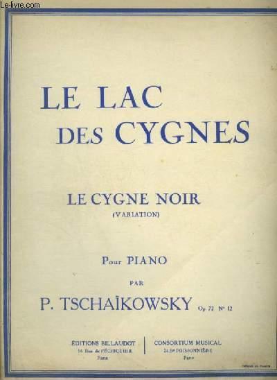 LE LAC DES CYGNES - LE CYGNE NOIR - POUR PIANO.