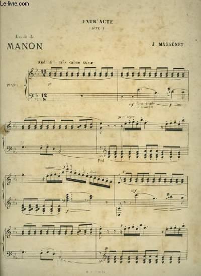 ENTR'ACTE - ACTE 2 EXTRAIT DE MANON - POUR PIANO.
