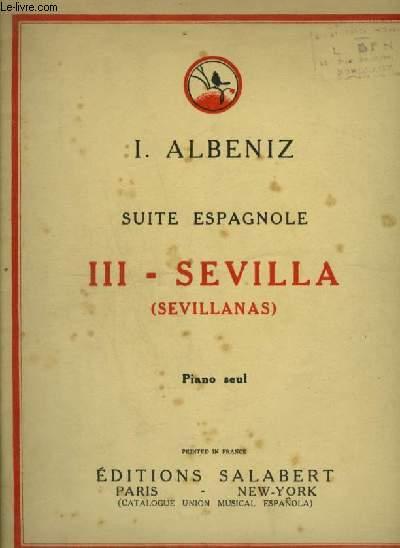 SUITE ESPAGNOLE N°3 : SEVILLA - POUR PIANO SEUL.