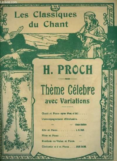 LES CLASSIQUE DU CHANT - THEME CELEBRE AVEC VARIATIONS - POUR PIANO ET CHANT AVEC PAROLES.