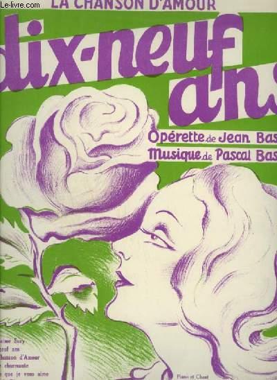 19 ANS - N°3 : LA CHANSON D'AMOUR - POUR PIANO ET CHANT AVEC PAROLES.