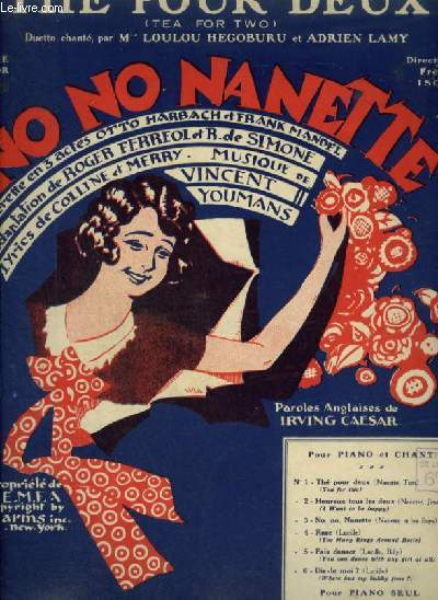 NO NO  NANETTE - N°1 : THE POUR DEUX / TEA FOR TWO - POUR PIANO ET CHANT AVEC PAROLES FRANCAISES ET ANGLAISES.