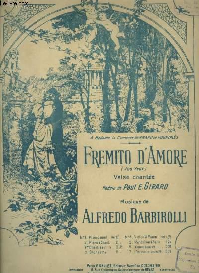 FREMITO D'AMORE - POUR PIANO ET CHANT AVEC PAROLES FRANCAISES ET ITALIENNES.