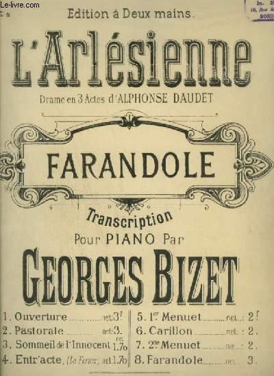 L'ARLESIENNE - N°8 : FARANDOLE - POUR PIANO.