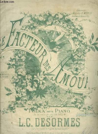 LE FACTEUR DES AMOURS - POUR PIANO.