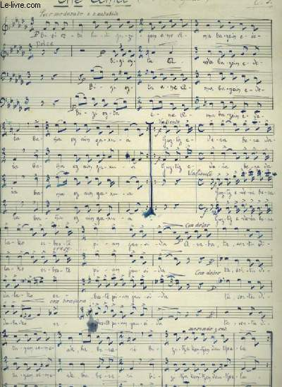 PARTITION MANUSCRITE POUR CHANT A 4 VOIX ( 2 TENORES + BARITONO + BAJO) AVEC PAROLES EN BASQUE : ENE AMA + EXIRIKITIN.