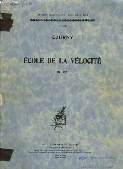 ECOLE DE LA VELOCITE - OP.299.