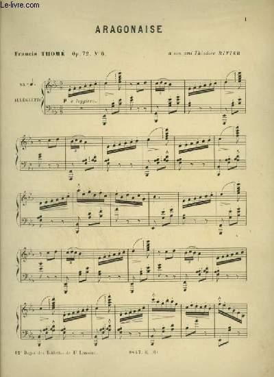 ARAGONAISE - OP.72 N°6 - POUR PIANO.