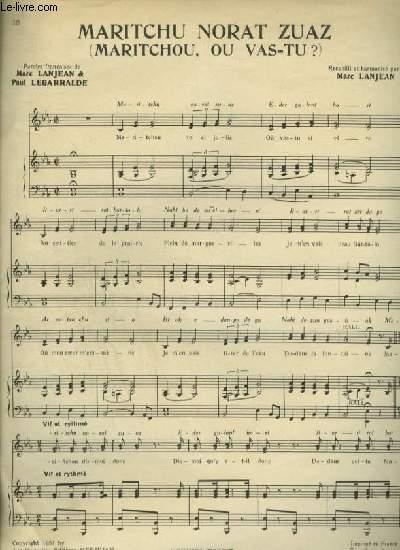 MARITCHU NORAT ZUAZ / MARITCHOU, OU VAS-TU ? + GERNIKAKO ARBOLA / L'ARBRE SAINT + KINKIRI KUNKURU / HALA KINKIRI - PIANO ET CHANT AVEC PAROLES