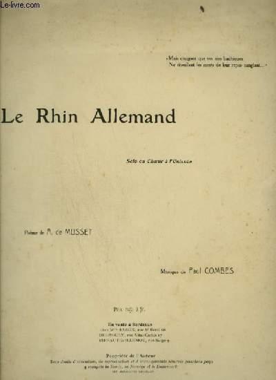 LE RHIN ALLEMAND - POUR PIANO ET CHANT AVEC PAROLES.