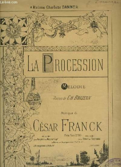 LA PREOCESSION - N°2 : POUR PIANO ET CHANT POUR VOIX TENOR OU SOPRANO AVEC PAROLES.