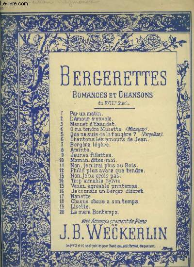 BERGERETTES - N°10 : MAMAN DITES MOI - POUR PIANO ET CHANT AVEC PAROLES.