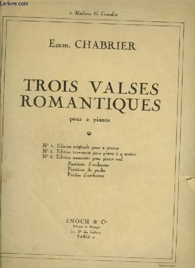 TROIS VALSES ROMANTIQUES POUR 2 PIANOS - N°1 : EDITION ORIGINALE POUR 2 PIANOS.