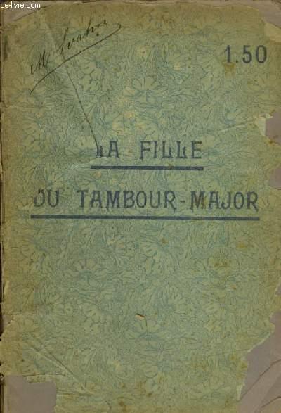 LA FILLE DU TAMBOUR MAJOR - OPERA COMIQUE EN TROIS ACTES - POUR PIANO SOLO.