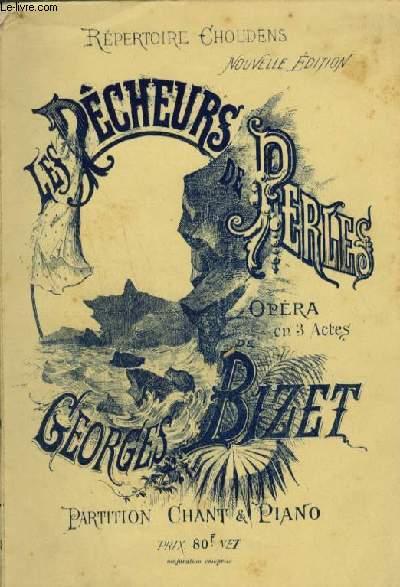 LES PECHEURS DE PERLES - OPERA EN 3 ACTES POUR PIANO ET CHANT.