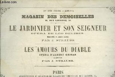MAGASIN DES DEMOISELLES N°4 - 20° ANNEE 1863-1864 : LE JARDINIER ET SON SEIGNEUR + LES AMOURS DU DIABLE - POUR PIANO A 4 MAINS.