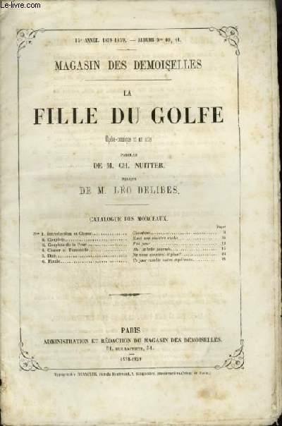 LA FILLE DU GOLFE - MAGASIN DES DEMOISELLES N°10, 11 - 15° ANNEE 1858-1859.