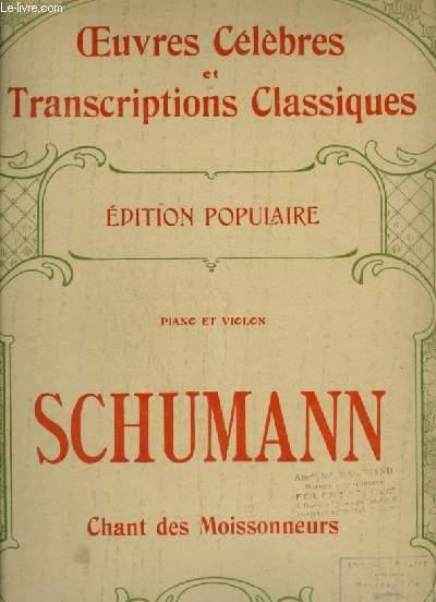 CHANT DES MOISONNEURS - POUR PIANO ET VIOLON - OEUVRES CELEBRES ET TRANSCRIPTION CLASSIQUES N°1174.
