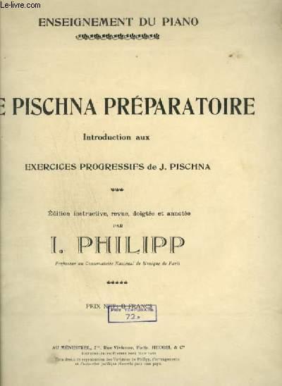LE PISCHNA PREPARATOIRE -