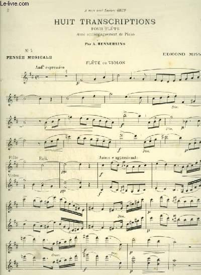 8 TRANSCRIPTIONS - N°5 : PENSEE MUSICALE - POUR FLUTE OU VIOLON + PIANO.