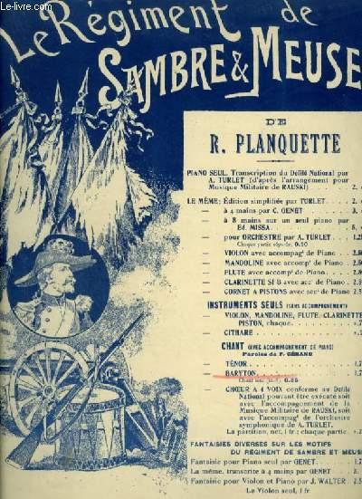 LE REGIMENT DE SAMBRE ET MEUSE - N°2 BARYTON : PIANO ET CHANT AVEC PAROLES.