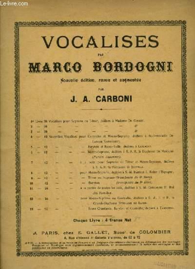 VOCALISES - 8° LIVRE : POUR MEZZO SOPRANO - DEDIEES A SA MAJESTE ISABELLE 2, REINE D'ESPAGNE.
