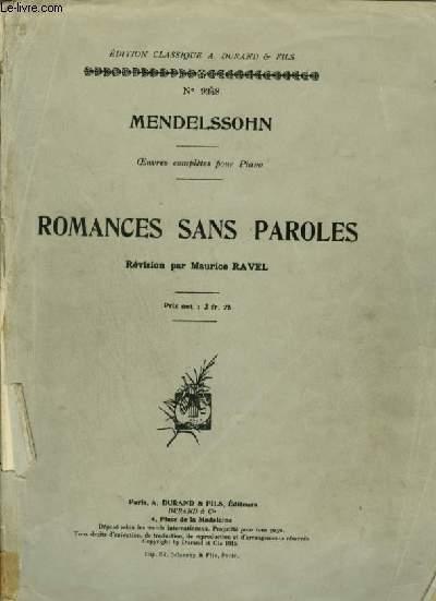 ROMANCES SANS PAROLES - OEUVRES COMPLETES POUR PIANO.