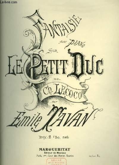 FANTAISIE SUR LE PETIT DUC - POUR PIANO.