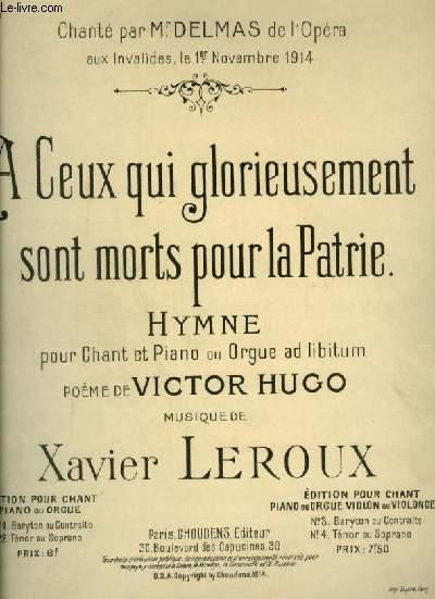 A CEUX QUI GLORIEUSEMENT SONT MORTS POUR LA PATRIE - HYMNE POUR PIANO + CHANT + ORGUE.