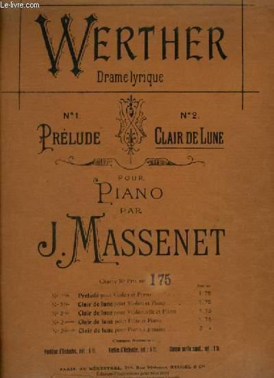 WERTHER - N°2 : CLAIR DE LUNE - POUR PIANO.