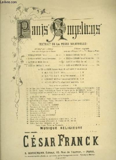 PANIS ANGELICUS - EXTRAIT DE MESSE SOLENELLE - POUR ORGUE ET CHANT BARYTON OU MEZZO SOPRANO AVEC PAROLES.
