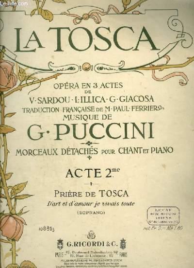 LA TOSCA - ACTE 2 PRIERE DE TOSCA : D'ART ET D'AMOUR JE VIVAIS TOUTE - POUR PIANO ET CHANT SOPRANO AVEC PAROLES.