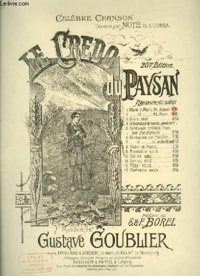 LE CREDO DU PAYSAN - POUR PIANO ET CHANT BARYTON AVEC PAROLES.