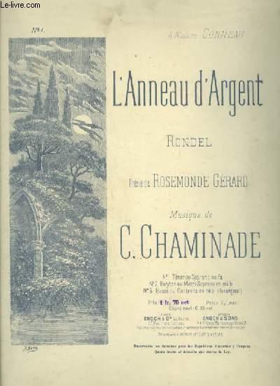 L'ANNEAU D'ARGENT - RONDEL POUR PIANO ET CHANT TENOR OU SOPRANO AVEC PAROLES.