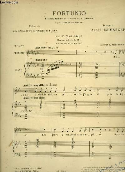 FORTUNIO - N°8 BIS : LA MAISON GRISE POUR PIANO ET CHANT BARYTON OU MEZZO SOPRANO AVEC PAROLES.