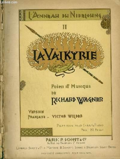 L'ANNEAU DU NIBELOUNG 2 : LA VALKYRIE - POUR PIANO ET CHANT AVEC PAROLES.