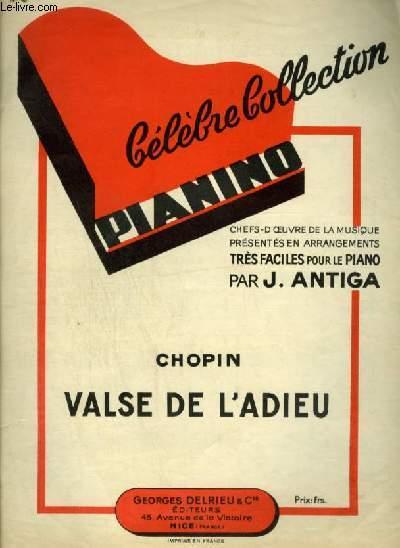 VALSE DE L'ADIEU - POUR PIANO / COLLECTION PIANINO N°48.