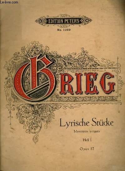 LYRISCHE STUCKE / MORCEAUX LYRIQUES - HEFT 1 - OP.12.