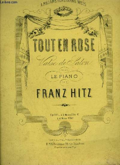 TOUT EN ROSE - VALSE DE SALON POUR LE PIANO.