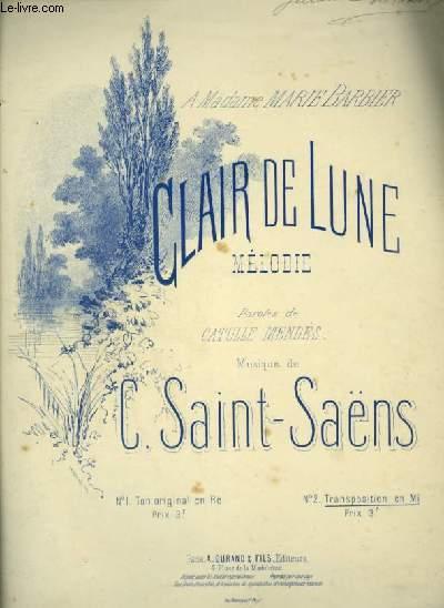 CLAIR DE LUNE - POUR PIANO ET CHANT AVEC PAROLES - TRANSCRIPTION EN MI.