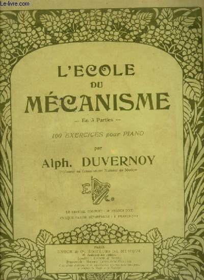 L'ECOLE DU MECANISME - 100 EXERCICES EN 3° PARTIES : 3° PARTIE : 67 A 107.