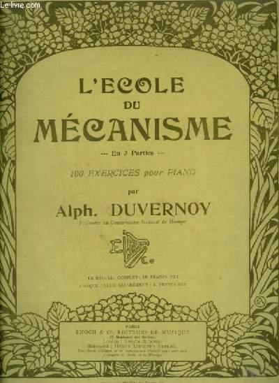 L'ECOLE DU MECANISME - 100 EXERCICES EN 3° PARTIES : 1° PARTIE : 1 A 36.