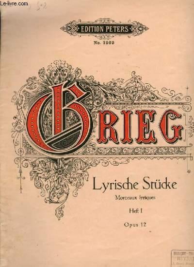 LYRISCHE STÜCKE / MORCEAUX LYRIQUES - OPUS 12 - HEFT 1.