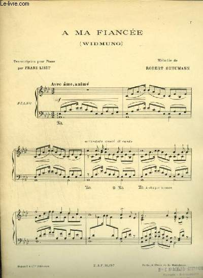 A MA FIANCEE / WIDMUNG - POUR PIANO.