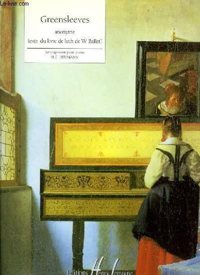 GREENSLEEVES - EXTRAIT DU LIVRE DE LUTH DE W. BALLET - POUR PIANO.