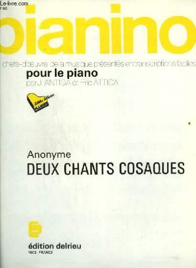 PIANINO N°80 : DEUX CHANTS COSAQUES : LES BATELIERS DE LA VOLGA ET STENKA RAZINE.