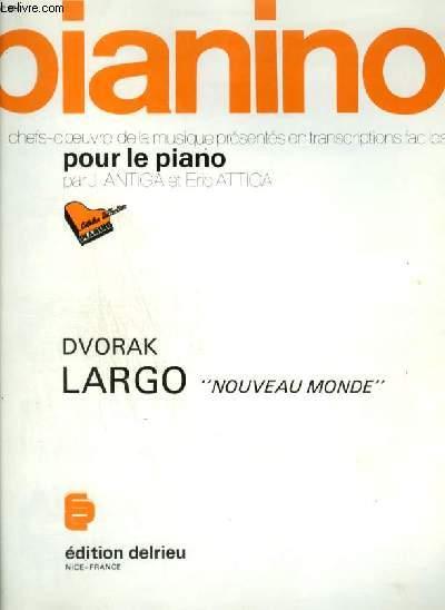 PIANINO N°120 : LARGO - NOUVEAU MONDE.