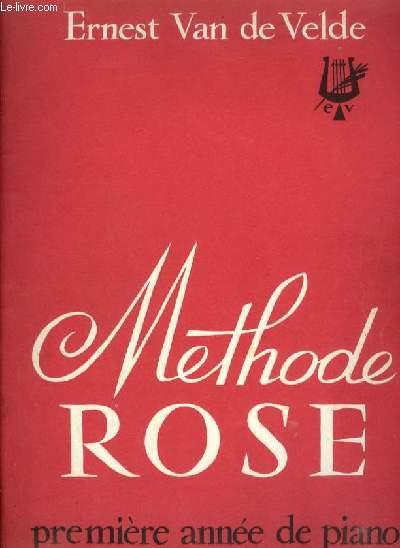 METHODE ROSE - PREMIERE ANNEE DE PIANO.